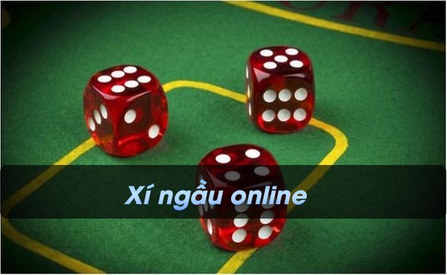 Xí ngầu online, cách chơi xí ngầu luôn ăn tiền chi tiết nhất.